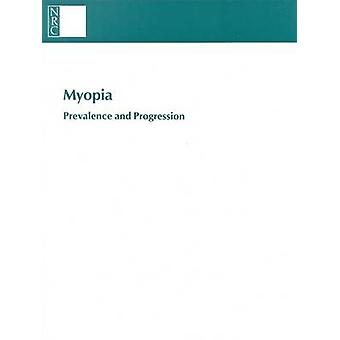 Myopia - Prevalence and Progression by Committee on Vision - Commissio
