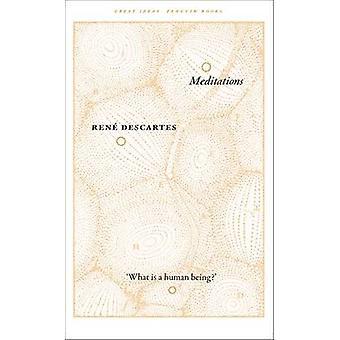 Meditations by Rene Descartes - 9780141192963 Book