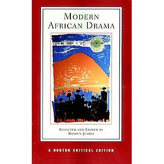 Modern African Drama - Backgrounds and Criticism by Biodun Jeyifo - 97