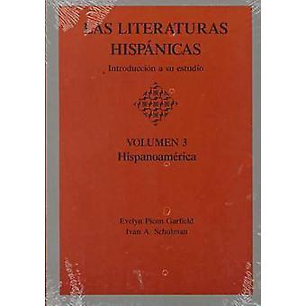 Las Literaturas Hispanicas - Introduccion a Su Estudio  - Hispanoameric