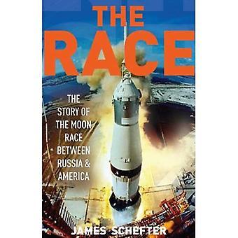 Raça: A história definitiva da batalha da América ao vencer a Rússia para a lua