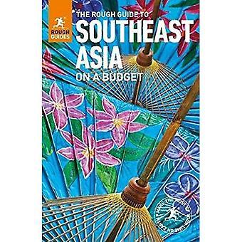 The Rough Guide to Asie du Sud-est, sur un Budget