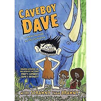 Caveboy Dave 1: Mer tanig än muskulös