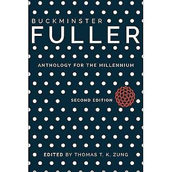 Buckminster Fuller: Anthropology for the Millennium
