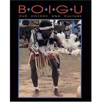 Boigu: Our History and Culture