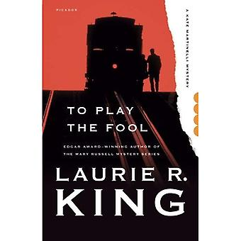 To Play the Fool (Kate Martinelli Mysteries)