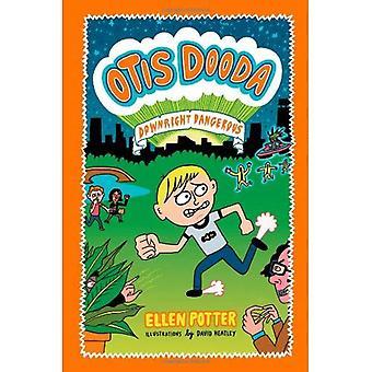 Otis Dooda: Downright Dangerous