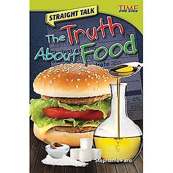 Klare taal: De waarheid over voedsel (Time for Kids non-fictie lezers: niveau 4.5)