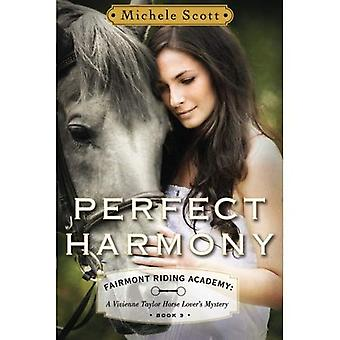 Perfect Harmony: A Vivienne Taylor Horse Lover's Mystery (Fairmont Riding Academy)