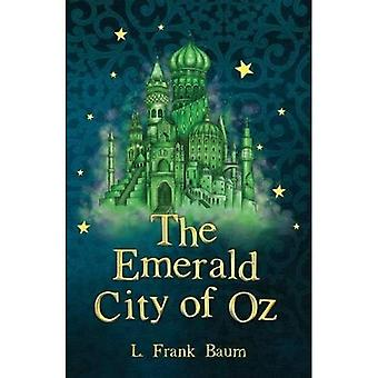 The Emerald City of Oz (The Wizard of Oz Collection)