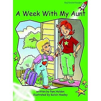 A Week with My Aunt: Level 4: Early (Red Rocket Readers: Fiction Set B)