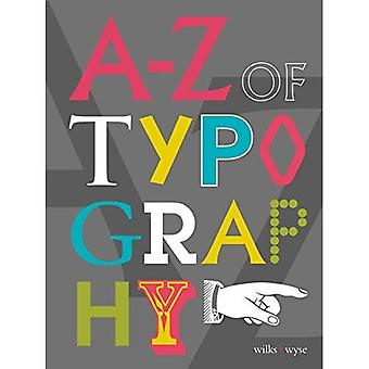 The A-Z of Typography