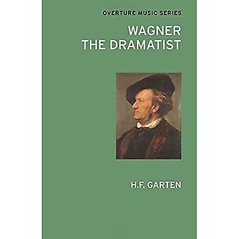 Wagner the Dramatist