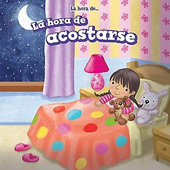 La Hora de Acostarse (La Hora de... (Det är dags))