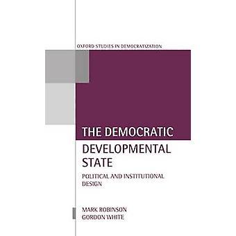 民主党発達状態政治的および制度的デザインでロビンソン ・ マーク