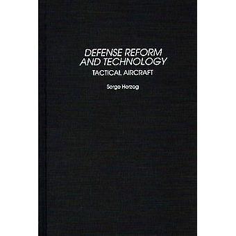 Réforme de la défense et de la technologie des avions tactiques par Herzog & Serge