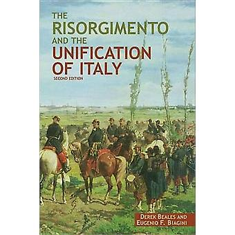 The Risorgimento and the Unification of Italy by Beales & Derek