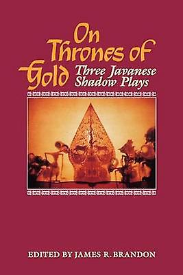 On Thrones of or Three Javanese Shadow Plays by Guritno & Pandam