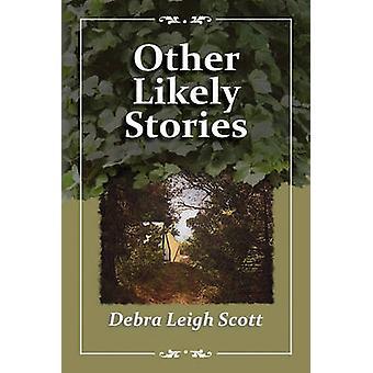 Andere waarschijnlijk verhalen door Scott & Debra Leigh