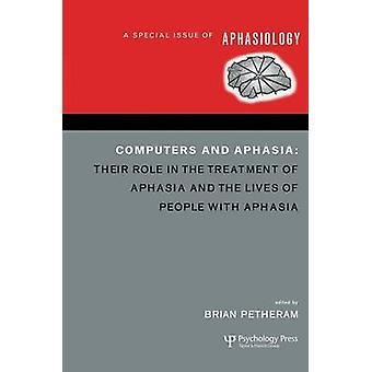 Datorer och afasi A specialnummer av afasiologi av Petheram & Brian
