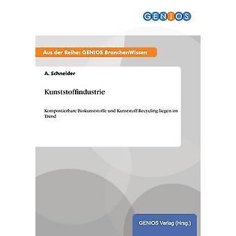 Kunststoffindustrie von Schneider & A.