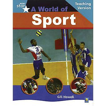 Rigby Star Non-Fiction Turquoise Level  - A World of Sports Teaching V