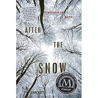 After the Snow by S D Crockett - 9781250016768 Book