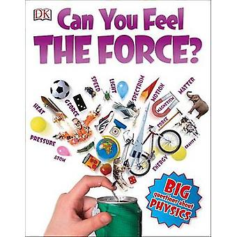 Can You Feel the Force? by Richard Hammond - 9781465439048 Book