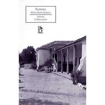 Ramona by Helen Hunt Jackson - Siobhan Senier - 9781551117201 Book