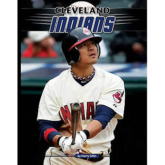 Cleveland Indians by Marty Gitlin - 9781617140419 Book