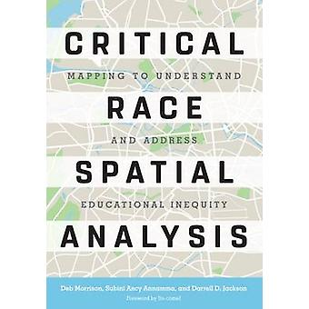 Critical Race Spatial Analysis - A Search to Understand and Address Ed