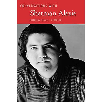 Conversations with Sherman Alexie by Peterson & Nancy J.