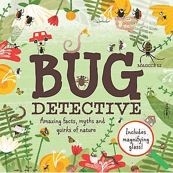 Bug Detective: Amazing facts myths and quirks of nature (Hardcover) by Li Maggie