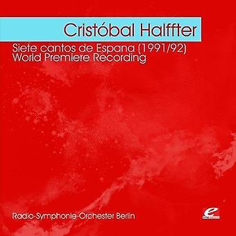 Cristal Halffter - Crist Bal Halffter: Siete Cantos De Espana (1991/92) [CD] USA import