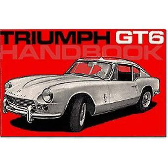 Triumph Owners Handbook Gt6 Part No. 512944 by Created by Brooklands Books Ltd