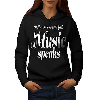 Music Speaks Word Fail Women BlackHoodie | Wellcoda