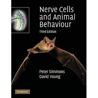 Nerve Cells and Animal Behaviour par Peter J Simmons