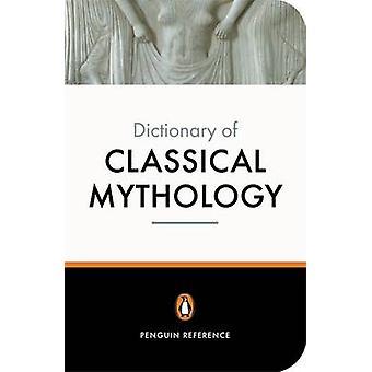 Het woordenboek van de pinguïn uit de klassieke mythologie door A. R. Maxwell-Hyslop
