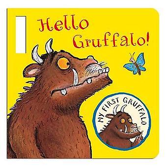 Mit første Gruffalo - Hello Gruffalo! Buggy bog (illustreret udgave) b