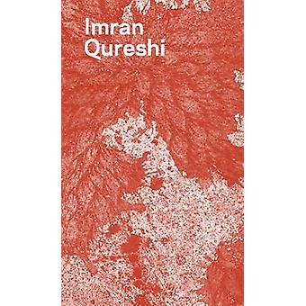 Imran Qureshi by Ian Alteveer - Juho Najat Timo - Imran Qureshi-