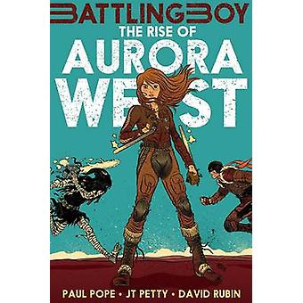 The Rise of Aurora West by Paul Pope - J. T. Petty - 9781626720091 Bo
