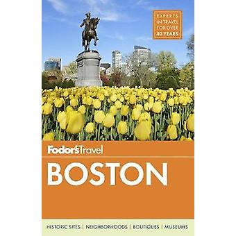 Fodor's Boston by Fodor's Travel Guides - 9781640970007 Book