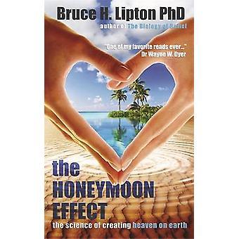 L'effet de la lune de miel - la Science de la création des cieux sur la terre de Bruc