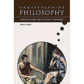 Ancient and Hellenistic Thought by Joan A. Price - 9780791087398 Book