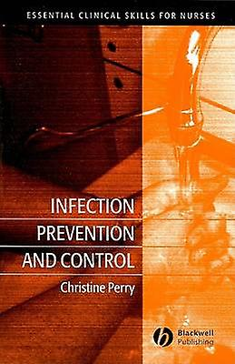 Infection Prevention and Control by Christine Perry - 9781405140386 B