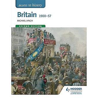 Accesso alla cronologia - Bretagna 1900-57 (2nd Revised edition) di Michael L