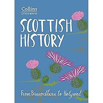 Scottish History: From Bannockburn to Holyrood (Collins Little Books) (Collins Little Books)