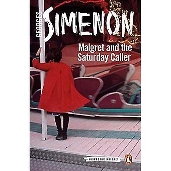 Maigret y la llamada del sábado
