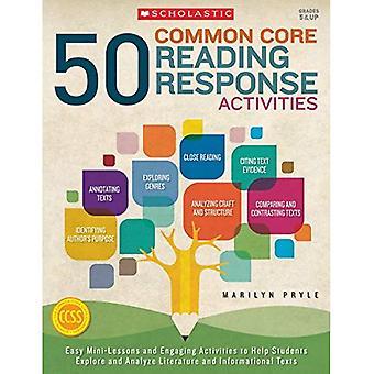 50 Common Core Reading Response Activities, Grades 5 & Up