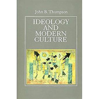 Ideologi och Modern kultur: kritisk samhällsteori i eran av masskommunikation